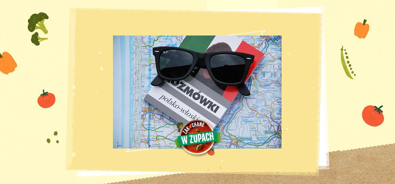 Włochy – podróż moich marzeń ZWZ WINIARY