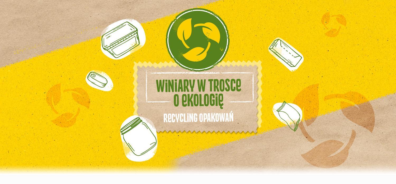 Recycling opakowań Winiary - w trosce o ekologię