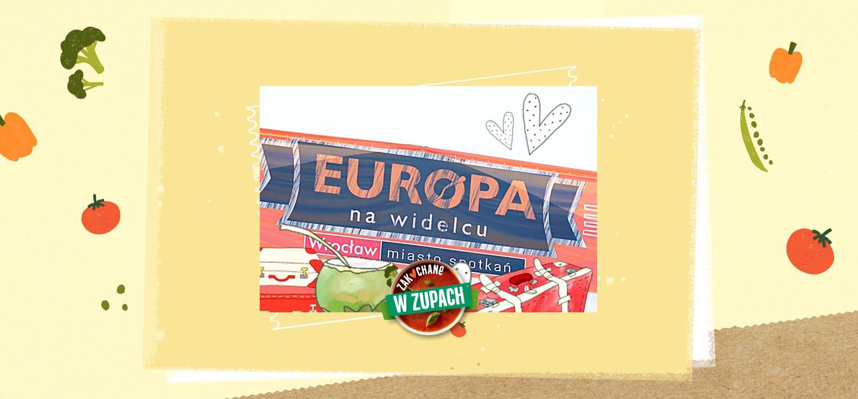 Europa na Widelcu 2014 – ja też tam byłam, jadłam i piłam :) ZWZ WINIARY